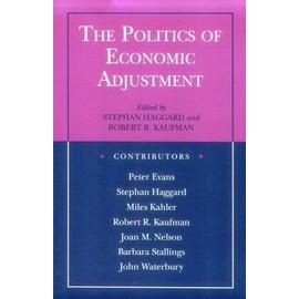 The Politics of Economic Adjustment - Stephan Haggard