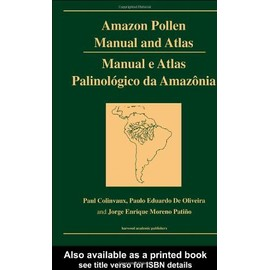Amazon Pollen Manual And Atlas - Paul A Colinvaux