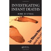 Investigating Infant Deaths de O Neal Jo