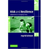 Risk And Resilience: Adaptations In Changing Times de Ingrid Schoon