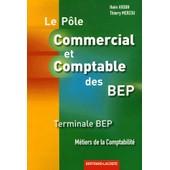 P�le Commercial Et Comptable Des Bep Tle Bep - M�tiers De La Comptabilit� de Ha�m Arouh