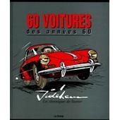 60 Voitures Des Ann�es 60 - Les Chroniques De Starter de Jid�hem