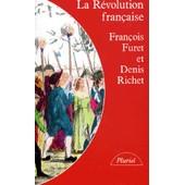 La R�volution Fran�aise de Fran�ois Furet