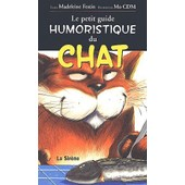Le Petit Guide Humoristique Du Chat de Madeleine Festin