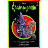 Chair De Poule Coffret 3 Volumes : Volume 13, Le Loup-Garou Des Marecages - Volume 33, La Menace De La Foret - Volume 36, Jeux De Monstres de R-L Stine