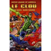 Le Clou - Justice League Of America de Alan Davis