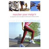 Marcher Pour Maigrir - La M�thode Facile Pour Maigrir Et Rester Mince de Lucy Knight