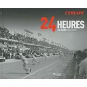 24 Heures Au Mans - 1923-2010 de Philippe Joubin