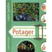 Potager - Le Guide Indispensable Pour Pr�parer, Planter, Am�liorer Et Entretenir Un Jardin Familial de Gill Bridgewater
