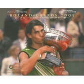Roland-Garros 2005 - Vu Par Les Plus Grands Photographes De Tennis de Patrice Dominguez