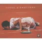 Terre D'�motions - Roland-Garros 2010 de Denis Grozdanovitch