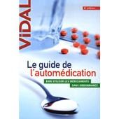 Le Guide De L'autom�dication de Vidal