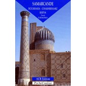 Samarcande - Boukhara, Chakhrisiabz, Khiva de Youri Goldenchtein