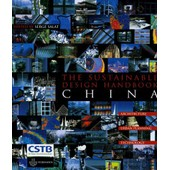 The Sustainable Design Handbook China - High Environemental Quality Cities And Buildings, �dition En Langue Anglaise de Serge Salat