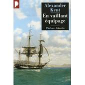 Captain Bolitho - En Vaillant �quipage de Alexander Kent