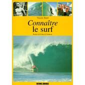 Conna�tre Le Surf de Vincent Biard
