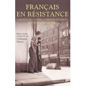 Francais En R�sistance - Carnets De Guerre, Correspondances, Journaux Personnels de Guillaume Piketty