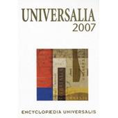 Universalia 2007 - La Politique, Les Connaissances, La Culture En 2006 de Michel Bettane