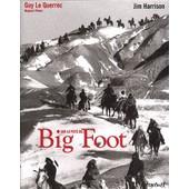 Sur La Piste De Big Foot de Guy Le Querrec