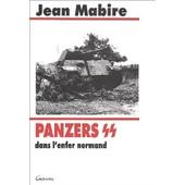 Panzers Ss Dans L'enfer Normand - Les Divisions