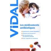 Les M�dicaments Antibiotiques de Jean-Yves Le Talec