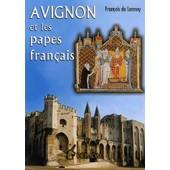 Avignon Et Les Papes Fran�ais de Fran�ois De Lannoy