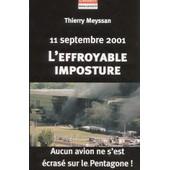 11 Septembre 2001 L'effroyable Imposture : Aucun Avion Ne S'est �cras� Sur Le Pentagone de Thierry Meyssan