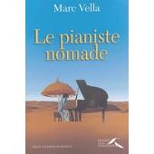 Le Pianiste Nomade de Marc Vella