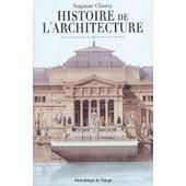 Histoire De L'architecture de Fran�ois-Auguste Choisy