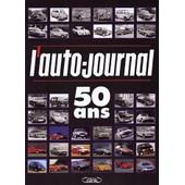 L'auto-Journal 50 Ans Coffret 2 Volumes - 1950-2000 de Michel Schlicklin