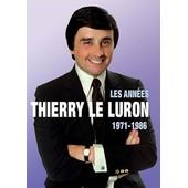 Le Luron, Thierry : 1971-1986 : Les Ann�es Thierry Le Luron de Jacques Pessis