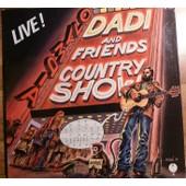Live - Country Show - Dadi Marcel - And Friends - Il Etait Une Fois - Engel Etc