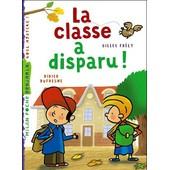 La Classe A Disparu de Didier dufresne