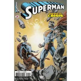 Superman N� 21 : Voil� Ta Vie ( Infinite Crisis )