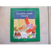 La Petite Poule Rousse - Conte Traditionnel de Collectif
