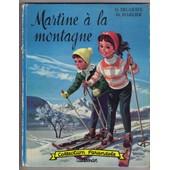 Martine A La Montagne de gilbert delahaye
