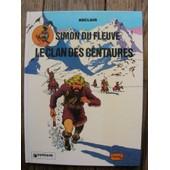 Simon Du Fleuve - T 1 Le Clan Des Centaures de claude auclair