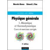 Physique G�n�rale - Tome 1, M�canique Et Thermodynamique, 2�me �dition de Marcelo Alonso