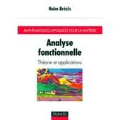 Analyse Fonctionnelle - Th�orie Et Applications de Jean-Jacques Vienne