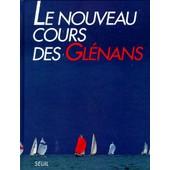 Le Nouveau Cours Des Gl�nans de Les Gl�nans