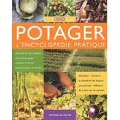 Potager - L'encyclop�die Pratique de Editions De Vecchi