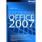 D�couvrir Microsoft Office System 2007 de Katherine Murray