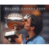 Roland-Garros 2009 - Le Livre Officiel de Patrice Dominguez