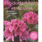 Rhododendrons Et Azal�es de Andr�a Kogel