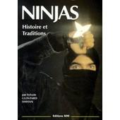 Ninjas - Histoire Et Traditions de Sylvain Guintard