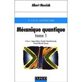 M�canique Quantique - Tome 1 de Albert Messiah