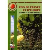 Vins De France Et D'europe - Alcools Et Autres Boissons de Roland Rohn
