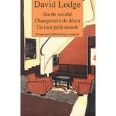 David Lodge Coffret 3 Volumes : Un Tout Petit Monde - Changement De D�cor - Jeu De Soci�t� de David Lodge
