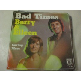 BARRY & EILEEN - Bad Times - 45T x 1