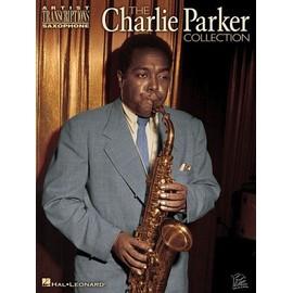 PARKER CHARLIE COLLECTION ARTIST TRANSCRIPTIONS SAXOPHONE (Eb)